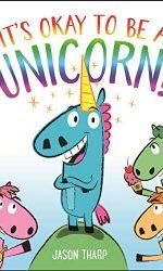 It_s Okay to be a Unicorn- Jason Tharp