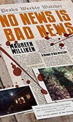 No News Is Bad News- Maureen Milliken