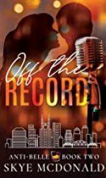 Off the Record- Skye McDonald