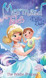 The Winter Princess- Debbie Dadey